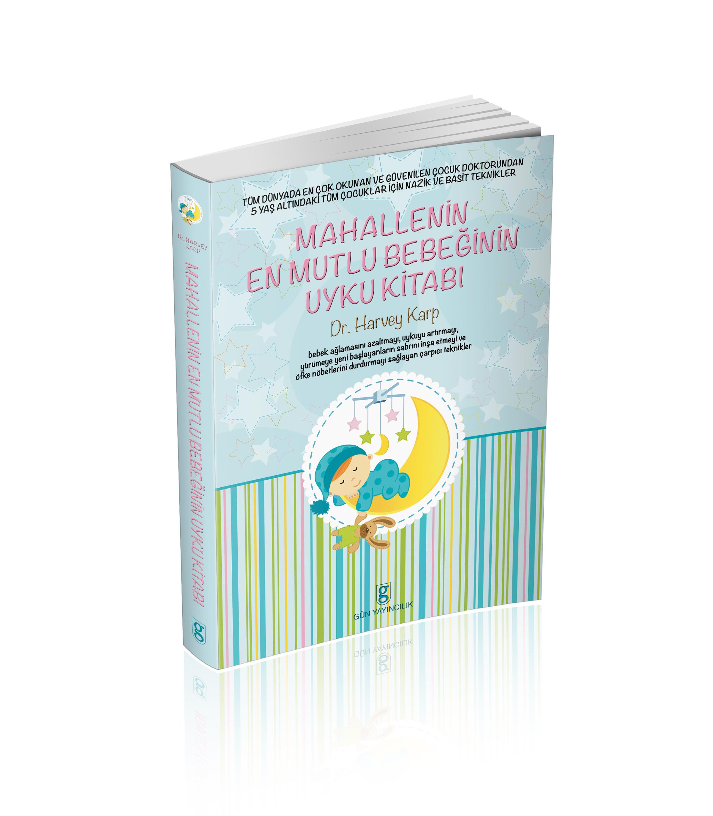 Mahallenin En Mutlu Bebeğinin Uyku Kitabı ( Hediyeli Yazı)