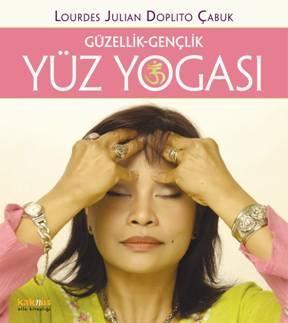 Yüz Yogası Nasıl Yapılır ?